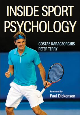 Inside Sport Psychology By Karageorghis, Costas/ Terry, Peter